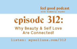 Why Beauty & Self Love Are Connected!