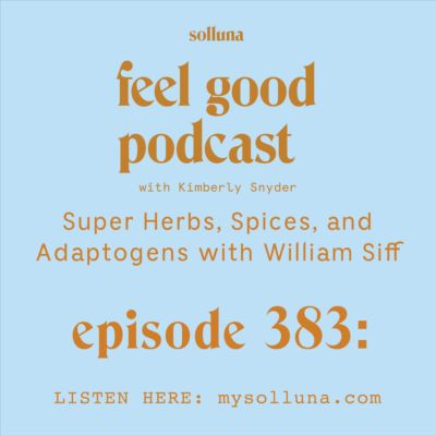 Super Herbs, Spices, and Adaptogens with William Siff