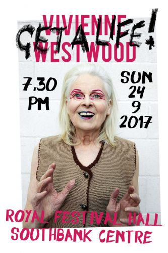 "Vivienne Westwood To Hold ""Get A Life"" Talk This Sunday"