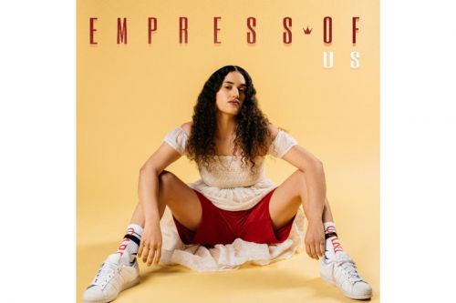Empress Of Drops New Album 'Us'