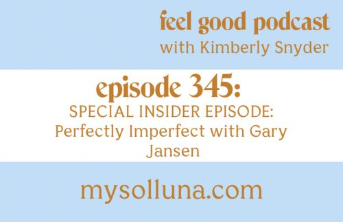 SPECIAL INSIDER EPISODE: Perfectly Imperfect with Gary Jansen