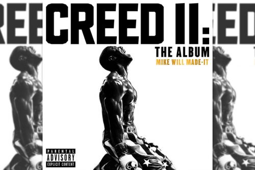 Mike WiLL Made-It Drops Star-Studded 'Creed II' Soundtrack