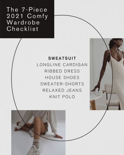 The 7-Piece 2021 Comfy Wardrobe Checklist